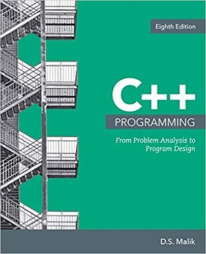 C Programming From Problem Analysis To Program Design 8th Edition By D S Malik Program Design Cengage Learning Programming