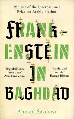 A Prize Winning Horror Novel From War Torn Iraq Baghdad Frankenstein Book Cover