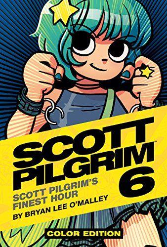 Pdf Download Scott Pilgrim 6 In His Finest Hour By Bryan Lee O Malley Full Ebooks Scott Pilgrim Bryan Lee Scott Pilgrim Comic