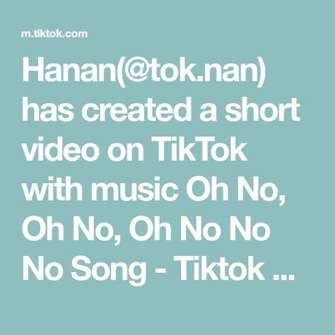 Hanan(@tok.nan) has created a short video on TikTok with music Oh No, Oh No, Oh No No No Song - Tiktok Remix. Pasrah😁#xyzbca #xyzbca #fyp