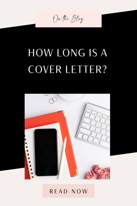 How Long Is a Cover Letter?