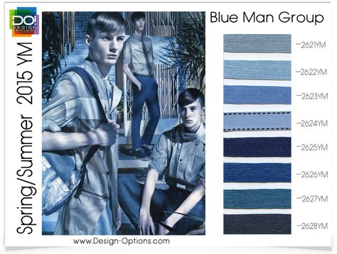 BLUE MAN GROUP The darker the dawn the brighter the day. Cerulean and cobalt blue tones display unforgettable accent.