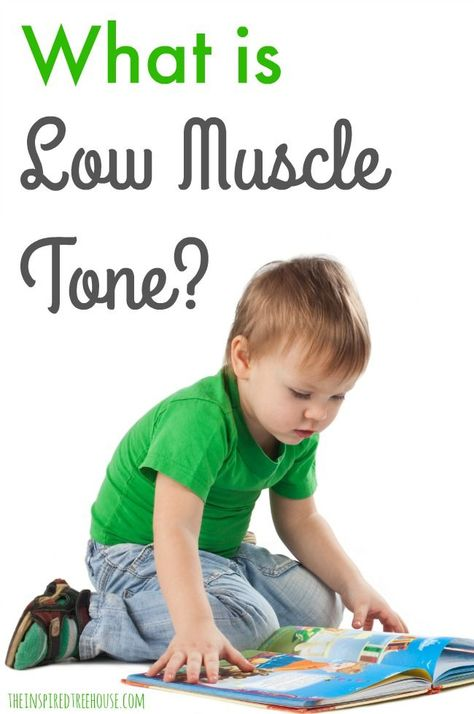What is Low Muscle Tone and How Can We Support Kids With LMT? - The Inspired Treehouse