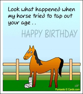 Look What Happened When My Horse Tried To Tap Out Your Age Happy