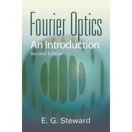 Dover Books On Physics Fourier Optics An Introduction Edition 2 Paperback Walmart Com In 2021 Introduction Books Medical Imaging