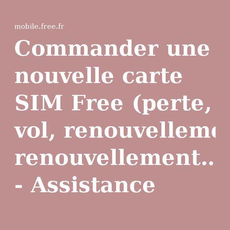 perte carte sim free Commander une nouvelle carte SIM Free (perte, vol, renouvellement