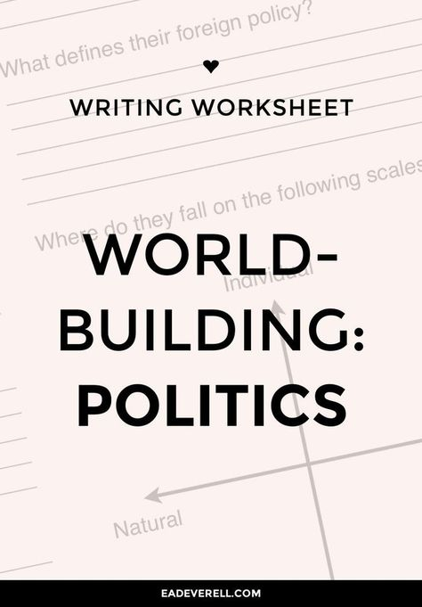 Creative Writing Worksheet – Politics (PDF) world-building for writers & authors
