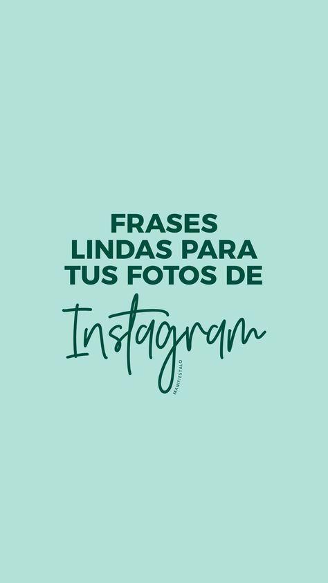 Algunas de las mejores frases para compartir con tus seguidores en Instagram y otras redes sociales - Acompaña tus mejores fotos con pensamientos positivos! #pensamientospositivos #frases #fraseslindas #fotos #instagram #redessociales