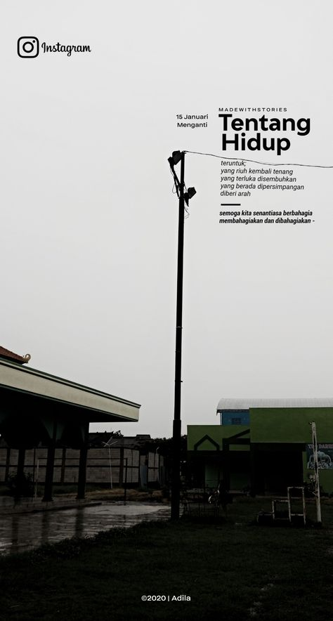 @adilasilmi_ typography ig story; tentang hidup #madewithstories