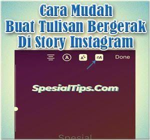 Cara Mudah Membuat Tulisan Bergerak Di Story Instagram Di 2021 Tulisan Instagram Gerak