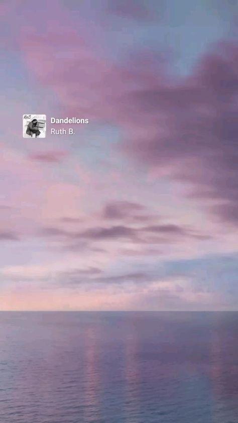 Dandelions - Ruth B.