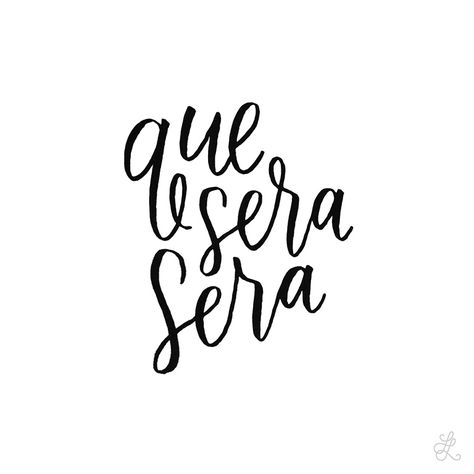 Lesson 26: Que sera sera // Original hand-lettering by Heather Luscher for Lettered Lessons