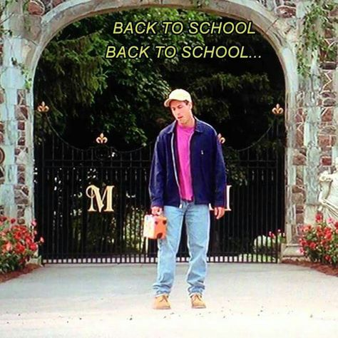 Lol back to school back to school lol love Billy Madison love Adam Sandler