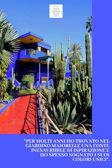 I giardini Majorelle a Marrakech | Fillyourhomewithlove