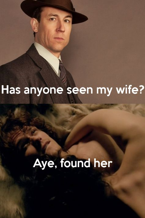#Outlander funny, by Jeanne I love outlander!!!! You are missing out, check it out starz Saturday 8,9,10pm!!!