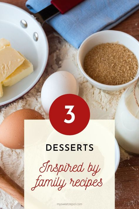 Here I present several desserts inspired by family recipes. I hope it brings back many memories for you or provides you with inspiration to recreate those recipes passed down by family members for generations. #zulilyinfluencer #desserts #dessertrecipe #easydessertrecipe #sweettooth #familyrecipe