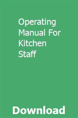 Operating Manual For Kitchen Staff Manual Staffing Pdf Download