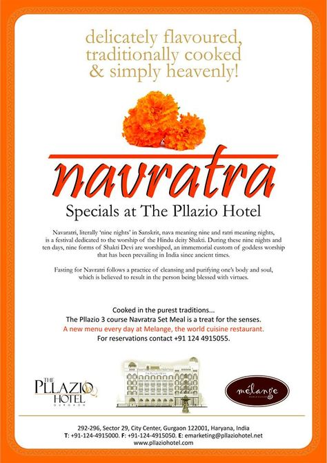 Navratras are a time for rituals, fasting and of reconnecting with our religious roots. Nine special days and nights set aside to be devoted to Goddess Shakti. Between your professional and personal responsibilities and the added duties of the fasting and rituals, relieve yourself from the kitchen tasks and sample our special 3 course Navratra Set Meal at The Pllazio Hotel, Gurgaon.