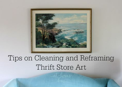 Thrifty Finds and How to Clean and Reframe Thrift Store Art