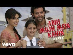 Agneepath Hrithik Priyanka Abhi Mujh Mein Kahin Lyric Youtube Movie Songs Indian Movie Songs Bollywood Movie Songs