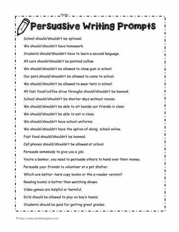 Persuasive Writing Prompts Persuasive Writing Prompts Persuasive Writing Persuasive Writing Topics