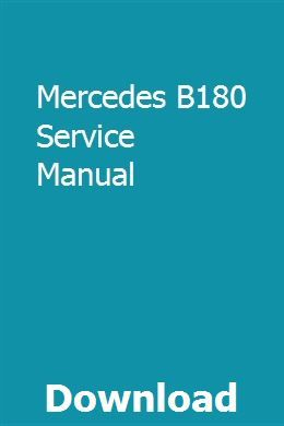 Mercedes B180 Service Manual Repair Manuals Student Guide Owners Manuals