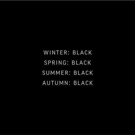 B-L-A-C-K, always black_