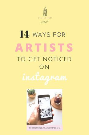 14 Ways To Get Your Art Noticed On Instagram Name For Instagram Instagram Creative Instagram Art