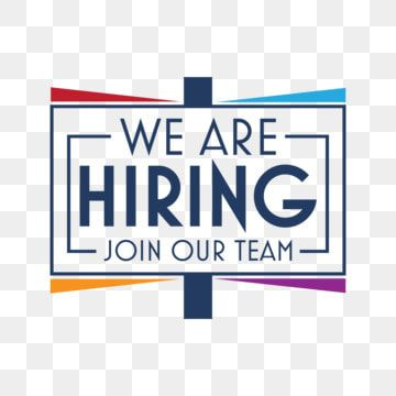 We Are Hiring Png Background Design Template We Are Hiring Png Images We Are Hiring Vector Were Hiring Png Png And Vector With Transparent Background For Fre We Are Hiring Design