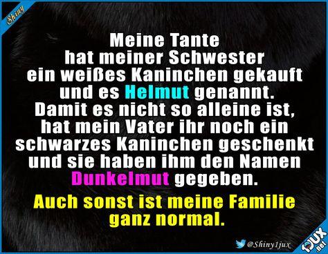 Eine ganz normale Familie. #Helmut #Dunkelmut #Kaninchen #peinlich #Sprüche #Humor