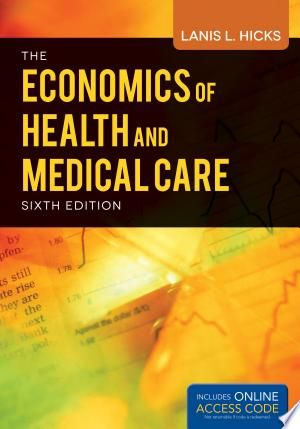 Download Economics Of Health And Medical Care Free Health Economics Medical Care Medical