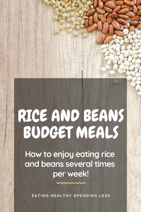Rice and Beans Budget Meals - Eating Healthy Spending Less