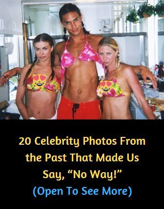 "20 Celebrity Photos From the Past That Made Us Say, ""No Way!""#OMG #WTF #Humor #Gags #Epic #Lol #Memes #Weird #Hot #Bikni #Fails #Fun #Funny #Facts #Hot Girls #Entertainment #Trending #Interesting"