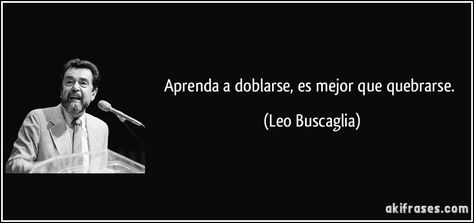 Top quotes by Leo Buscaglia-https://s-media-cache-ak0.pinimg.com/474x/09/da/9f/09da9f9bca02783c2d1b956d3cc185da.jpg