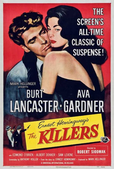 The Killers (1946) Hit men kill an unresisting victim, and investigator Reardon uncovers his past involvement with beautiful, deadly Kitty Collins. Starring : Burt Lancaster, Ava Gardner Director : Ro