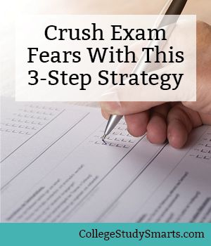 Crush Exam Fears With This 3-Step Strategy | Best of College