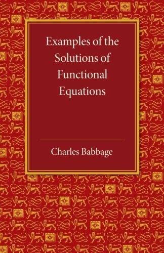 Examples Of The Solutions Of Functional Equations Solutions Examples Equations Functional Gleichungen Bucher