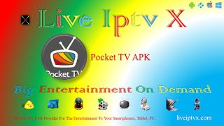 Pocket TV v 1 0 5 APK For Android - Watch Live TV Shows Movies News