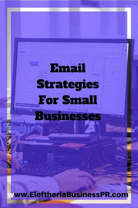 9 Email marketing strategies to turn your Business into something big
