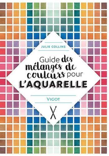 Telecharger Guide Des Melanges De Couleurs Pour L Aquarelle Pdf