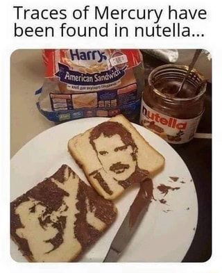Traces Of Mercury Have Been Found In Nutella Ifunny Nutella Queen Meme Food
