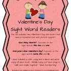 This set includes two Valentine's Day mini books that have a repeated text with picture support.  How Many Hearts?  focuses on thesight words t...
