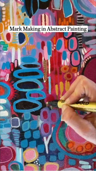 Mark Making in Abstract Painting