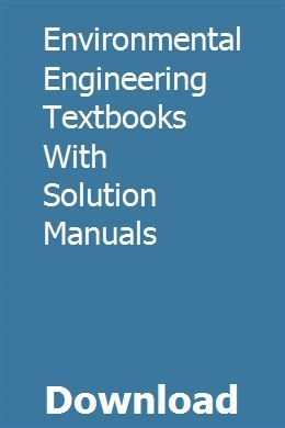 Environmental Engineering Textbooks With Solution Manuals Environmental Engineering Textbook College Textbook