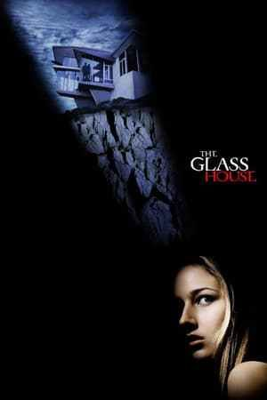 The Glass House Glass House Film Streaming Movies