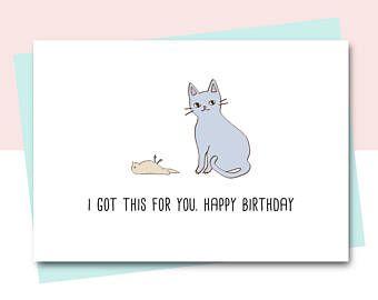 Funny Birthday Card Friend Birthday Card Cat Card Animal Card Cat Lover Happy Bir Birthday Cards For Friends Cat Birthday Cards Funny Funny Birthday Cards