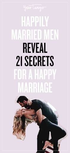 Happily Married Men Reveal 21 Secrets For A Happy Marriage These are goooood. Happily Married Men Reveal 21 Secrets For. Marriage Goals, Strong Marriage, Marriage Relationship, Happy Relationships, Love And Marriage, Marriage Romance, Successful Marriage Quotes, How To Save Marriage, Broken Marriage Quotes