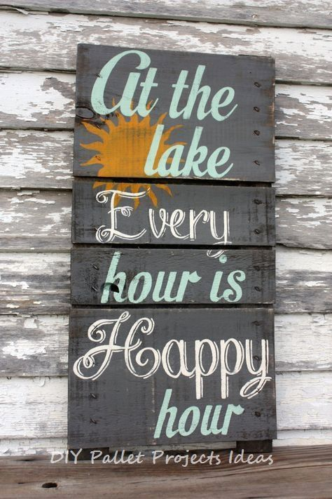 New Great Diy Ideas For Pallet Signs Palletfurniture Palletideas Lake House Signs Lake Decor Pallet Signs