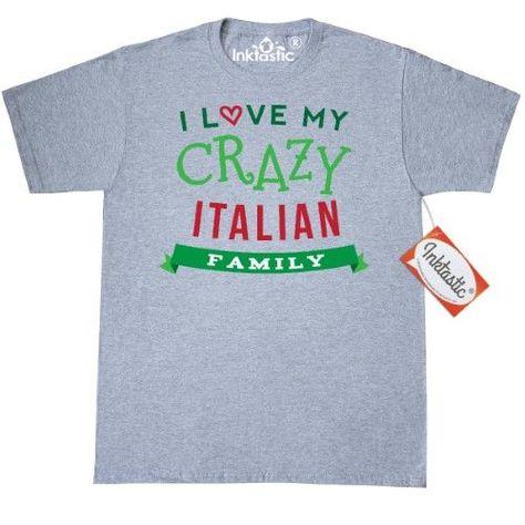 Inktastic Italian Family Heritage T Shirt Italy I Love My Crazy