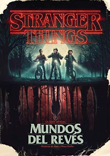 Stranger Things. Mundos al revés / Stranger Things: Worlds Turned Upside Down (Ocio y entretenimiento) (Spanish Edition) - Default